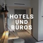 Hotels und Büros